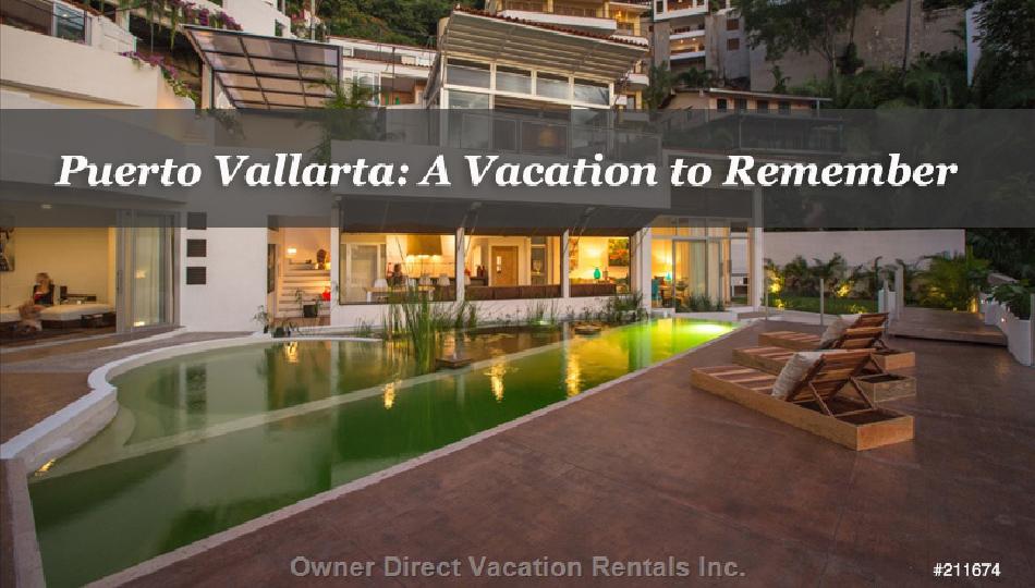 Puerto Vallarta: A Vacation to Remember