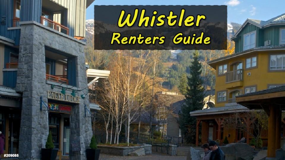 Whistler Renter's Guide