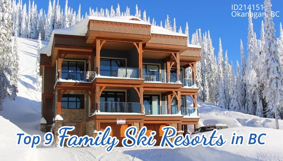 Top 9 Family Ski Resorts in BC