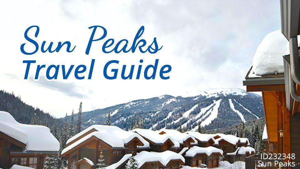 Sun Peaks Travel Guide