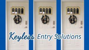 Keyless Entry Solutions