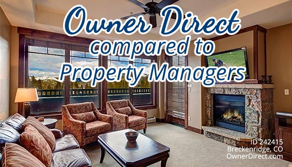 Owner Direct compared to Property Managers