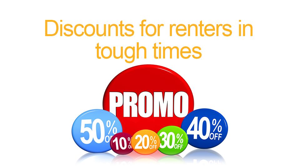 Discounts for renters in tough times