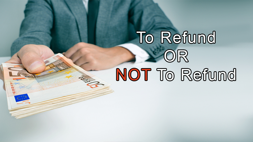 Vacation Home: To Refund or not to Refund