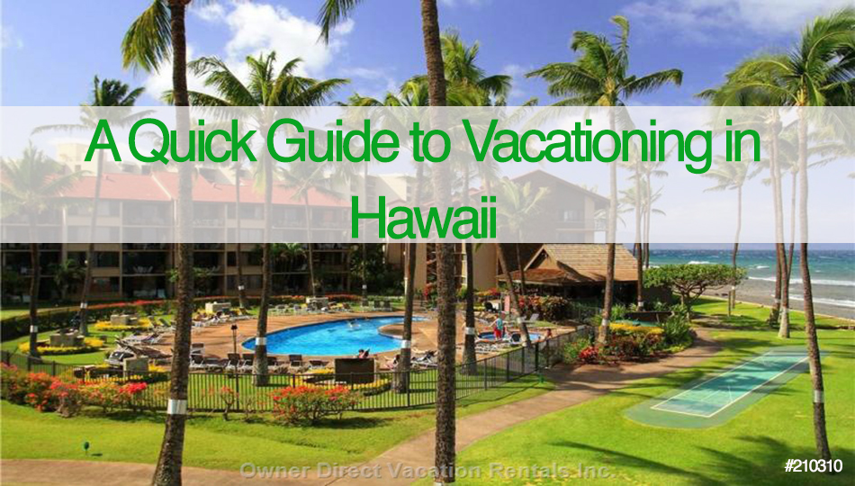 vacationing in Hawaii