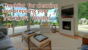 Checklist for cleaning and prepping your vacation rental