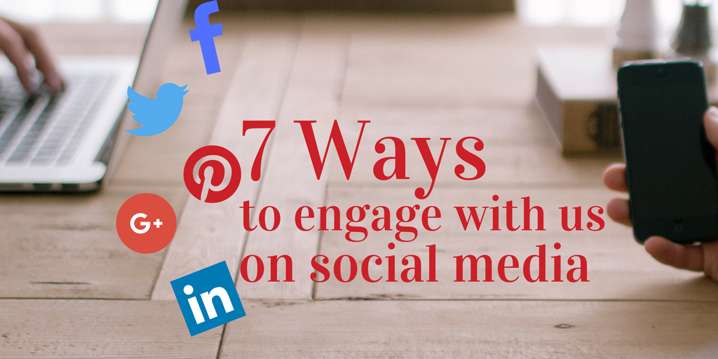 7 Ways to engage with us on social media
