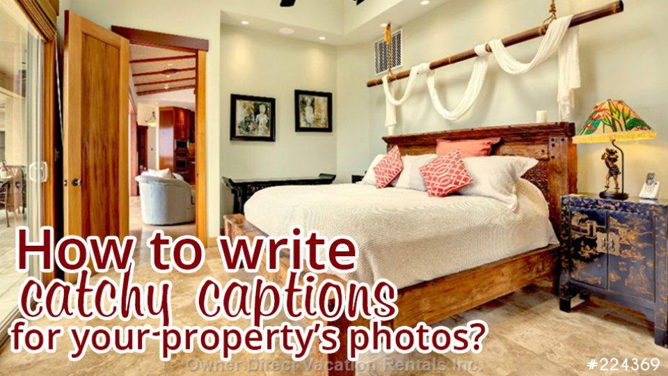 How to write catchy captions for your propertys photos