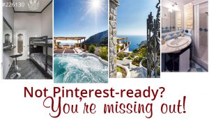 Property not Pinterest-ready? You're missing out!
