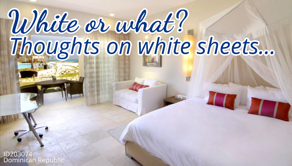 Thoughts on white sheets