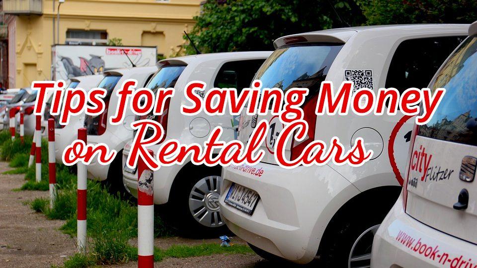 Tips for saving money on rental cars