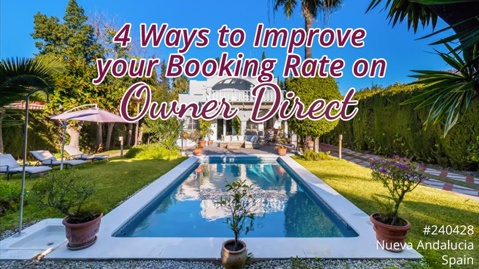 4 Ways to Improve your Booking Rate on Owner Direct