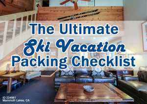 The Ultimate Ski Vacation Packing Checklist