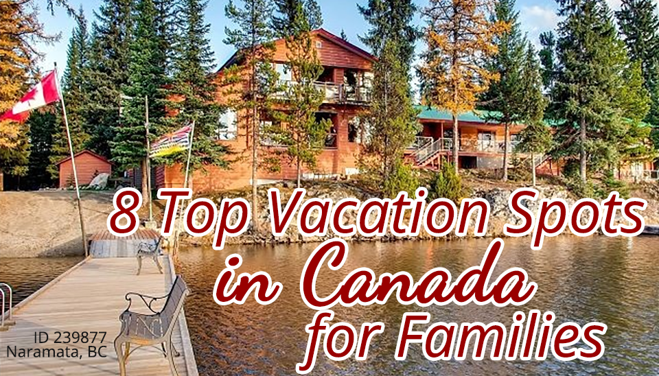8-top-vacation-spots-in-canada-for-families
