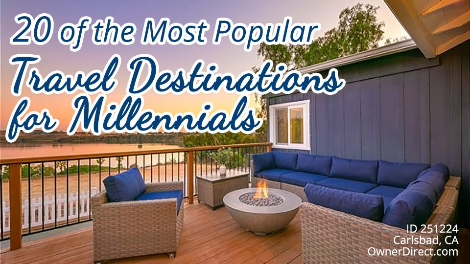 20 of the Most Popular Travel Destinations for Millennials