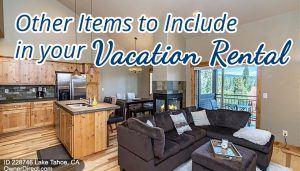 Other Items to Include in your Vacation Rental